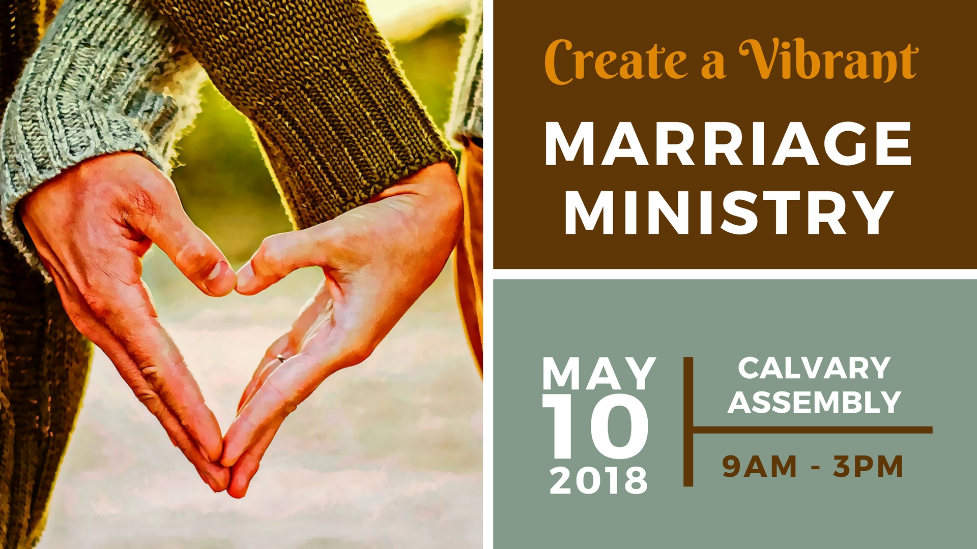 Marriage Ministry Workshop on May 10 at Calvary Assembly